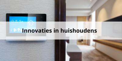 De nieuwste innovaties in ons huishouden